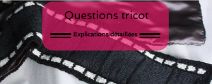 Questions tricot